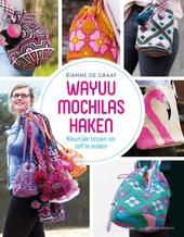 Wayuu mochilas haken : kleurrijke tassen om zelf te maken
