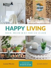 Happy living : haken, breien en DIY voor elk seizoen