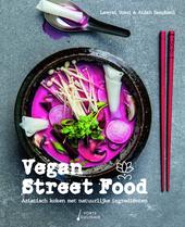Vegan street food : Aziatisch koken met natuurlijke ingrediënten