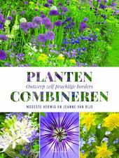 Planten combineren : ontwerp zelf prachtige borders