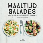 Maaltijdsalades : 100 heerlijke recepten voor alle seizoenen