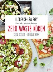 Zero waste koken : geen restjes-heerlijk eten