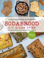 Sodabrood uit eigen oven : ook met glutenvrije en lactosevrije recepten
