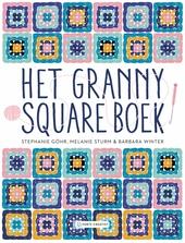 Het granny square boek : 26 haakprojecten met vierkantjes
