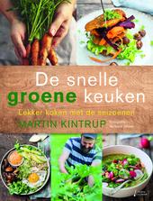 De snelle groene keuken : lekker koken met de seizoenen