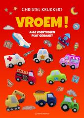 Vroem! : alle voertuigen plat gehaakt