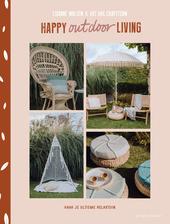 Happy outdoor living : haak je unieke relax tuin