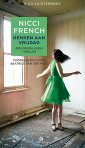 Denken aan vrijdag : een Frieda Klein thriller