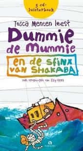 Tosca Menten leest Dummie de Mummie en de sfinx van Shakaba