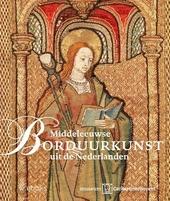 Middeleeuwse borduurkunst uit de Nederlanden