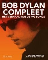 Bob Dylan compleet : het verhaal van de 492 songs