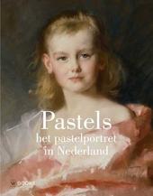Pastels : het pastelportret in Nederland