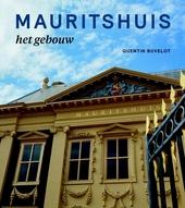 Mauritshuis : het gebouw