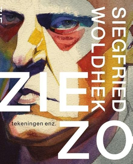 Siegfried Woldhek : zie zo : tekeningen enz.