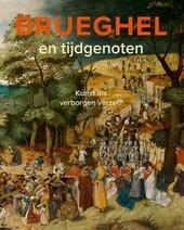Brueghel en tijdgenoten : kunst als verborgen verzet?