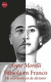 Fabiola en Franco : de marionet en de dictator