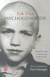 Psychogenocide : psychiatrie, kunst en massamoord onder de nazi's