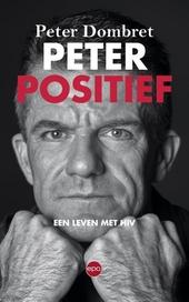 Peter positief : een leven met hiv