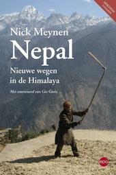 Nepal : nieuwe wegen in de Himalaya