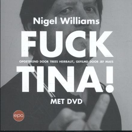 Fuck Tina!