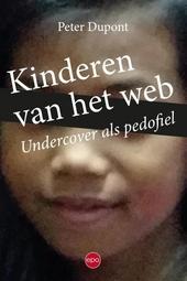 Kinderen van het web : undercover als pedofiel