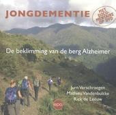 Jongdementie : de beklimming van de berg Alzheimer