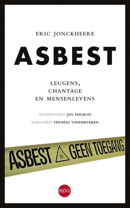 Asbest : leugens, chantage en mensenlevens