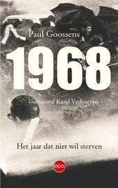 1968 : het jaar dat niet wil sterven