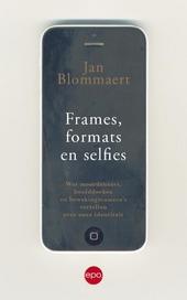 Frames, formats en selfies : wat moordenaars, hoofddoeken en bewakingscamera's vertellen over onze identiteit