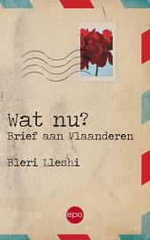 Wat nu? : brief aan Vlaanderen