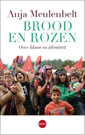 Brood en rozen : over klasse en identiteit