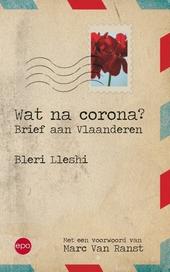 Wat na corona? : brief aan Vlaanderen