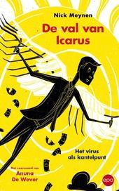 De val van Icarus : het virus als kantelpunt