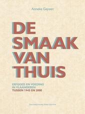 De smaak van thuis : erfgoed en voeding in Vlaanderen tussen 1945 en 2000