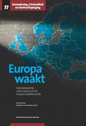 Europa waakt : vrijheidsbeneming onder toezicht van het Europese antifoltercomité