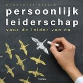 Persoonlijk leiderschap : voor de leider van nu