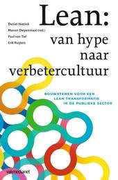 Lean : van hype naar verbetercultuur : bouwstenen voor een lean transformatie in de publieke sector