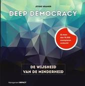Deep democracy : de wijsheid van de minderheid