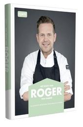 Het beste van Roger Van Damme : alle beste recepten verzameld in 1 boek