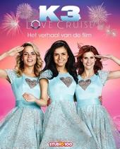 K3 Love Cruise : het verhaal van de film