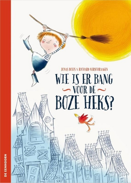 Wie is er bang voor de boze heks?