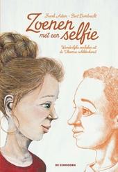 Zoenen met een selfie : wonderlijke verhalen uit de Vlaamse schilderkunst