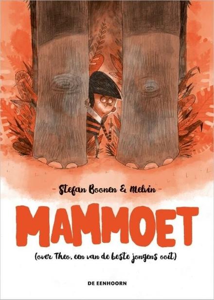 Mammoet : (over Theo, een van de beste jongens ooit)