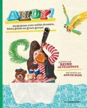 Ahoy! : gedichten over wilde dromen, klein geluk en groot gevoel