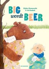 Big wordt Beer