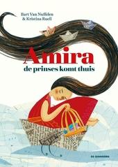 Amira : de prinses komt thuis