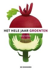 Het hele jaar groenten / tekst en illustraties Clara Corman