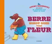 Berre zorgt goed voor Fleur / tekst en illustraties Annemie Berebrouckx
