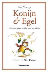 Konijn & Egel : er komt geen einde aan het einde
