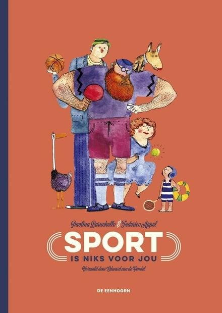 Sport is niks voor jou